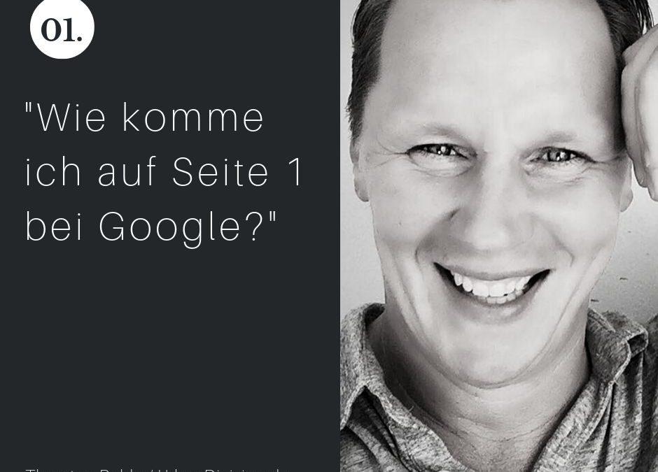 Wie komme ich auf Seite 1 bei Google?