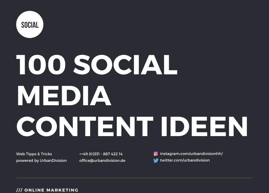 100 Social Media Content Ideen