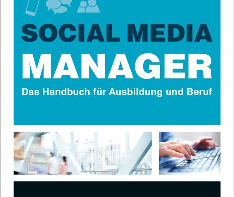 Social Media Manager – Das neue Handbuch von Vivian Pein
